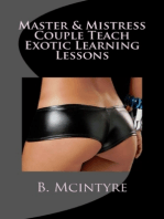 Master & Mistress Couple Teach Exotic Learning Lessons