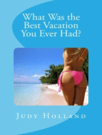 What Was the Best Vacation You Ever Had?