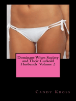 Dominant Wives Society and Their Cuckold Husbands Volume 2