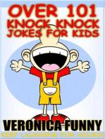 Over 101 Knock Knock Jokes for Kids
