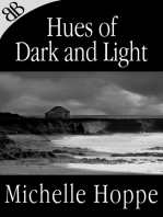 Hues of Dark and Light (Illustrated)