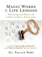 Magic Words & Life Lessons