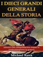 I dieci grandi generali della storia