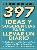 397 Ideas y Sugerencias para Llevar un Diario