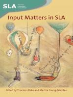 Input Matters in SLA