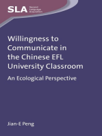 Willingness to Communicate in the Chinese EFL University Classroom: An Ecological Perspective