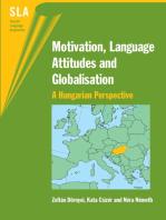 Motivation, Language Attitudes and Globalisation