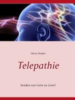 Telepathie: Senden von Geist zu Geist?