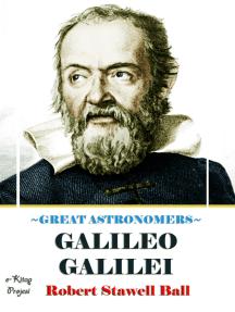 Great Astronomers (Galileo Galilei): Illustrated