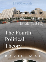 Comments on Alexander Dugin's Book (2012) The Fourth Political Theory