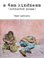 """A 4am Kindness"" (collected poems)"