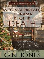 A (Gingerbread) Diorama of Death