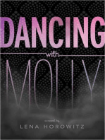 Dancing with Molly
