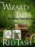 The Wizard Takes the Cake (The Wizard Tales, #3)