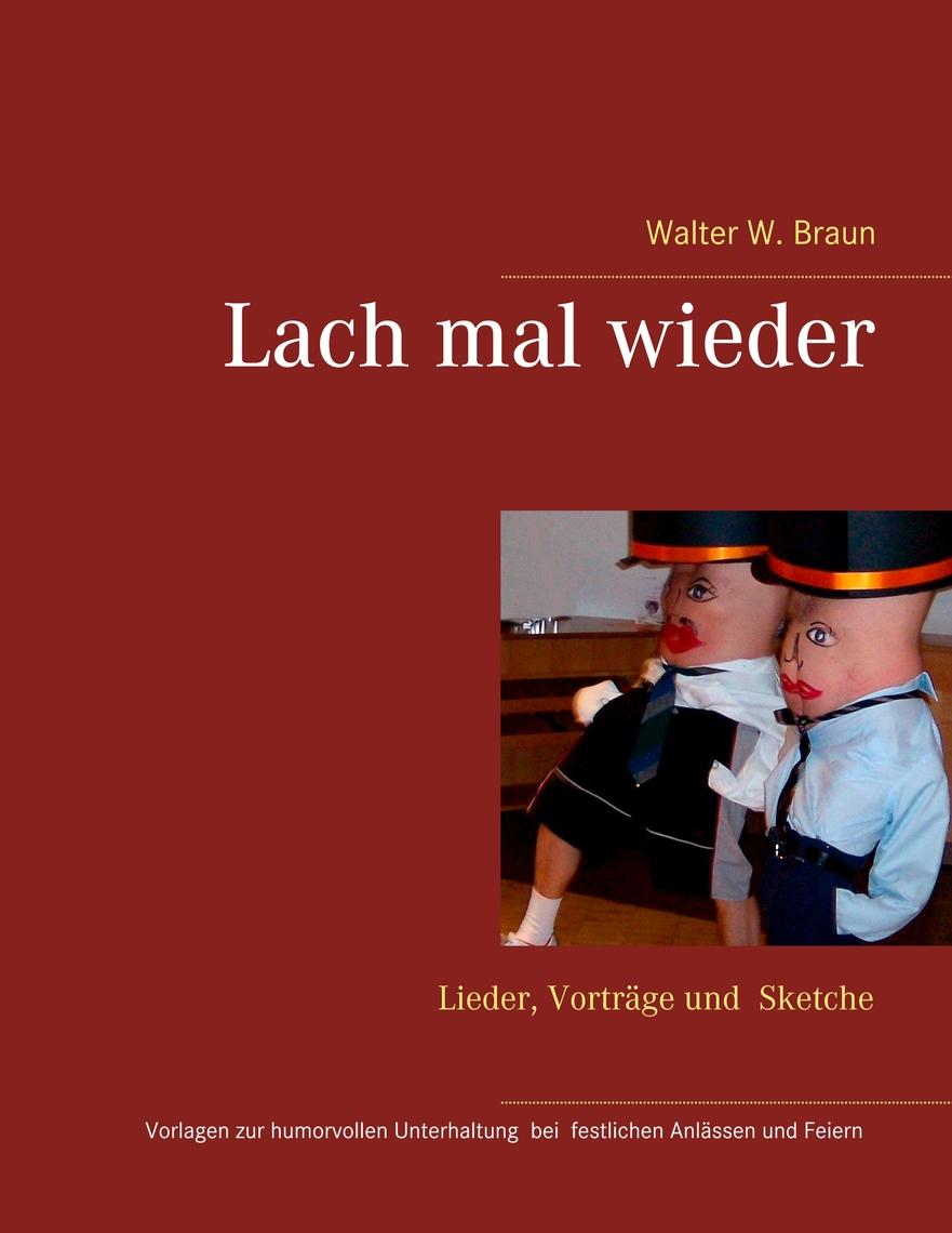 Lach Mal Wieder By Walter W Braun Book Read Online