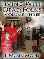 Living With Dead Folks, Volume Three