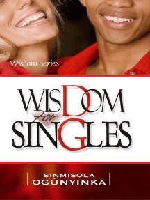 Wisdom for Singles (Wisdom Series)