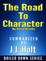 The Road to Character by David Brooks....Summarized