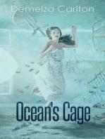 Ocean's Cage