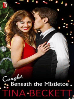 Caught Beneath the Mistletoe