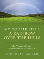 My Double Life 2: A Rainbow Over the Hills