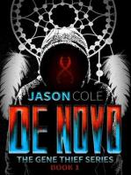 De Novo (The Gene Thief Series Book 1)