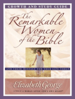 The Remarkable Women of the Bible Growth and Study Guide