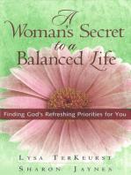A Woman's Secret to a Balanced Life
