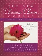 The New Christian Charm Course (teacher)