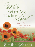 Walk with Me Today, Lord