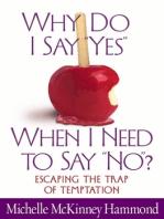 "Why Do I Say ""Yes"" When I Need to Say ""No""?"