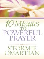 10 Minutes to Powerful Prayer