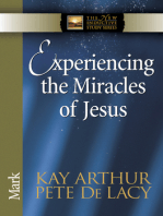 Experiencing the Miracles of Jesus