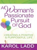 A Woman's Passionate Pursuit of God