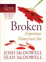Broken--Experience Victory over Sin