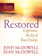 Restored--Experience the Joy of Your Eternal Destiny
