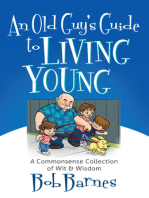 An Old Guy's Guide to Living Young