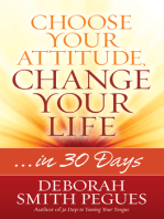 Choose Your Attitude, Change Your Life