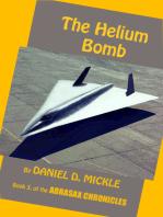 The Helium Bomb