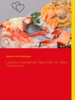Leckere Seefahrer Gerichte mit dem Thermomix