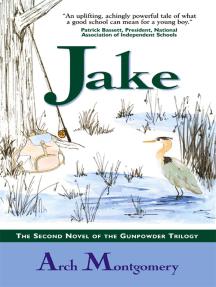 Jake: The Second Novel of the Gunpowder Trilogy