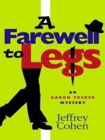 A Farewell to Legs: An Aaron Tucker Mystery