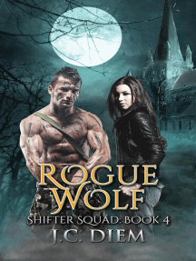 Rogue Wolf: Shifter Squad, #4