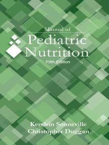 Manual of Pediatric Nutrition, 5e