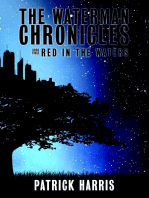 The Waterman Chronicles 3: Red In the Waters