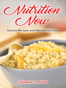 Nutrition Now: Quinoa Recipes and Metabolism Diet