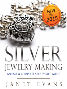 Silver Jewelry Making: An Easy & Complete Step by Step Guide