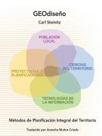 GEOdiseño: Métodos de Planificación Integral del Territorio