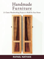 Handmade Furniture: 21 Classic Woodworking Projects to Build for Your Home