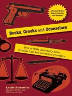 Books, Crooks, and Counselors
